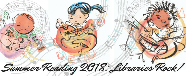 Summer Reading 2018: Libraries Rock!