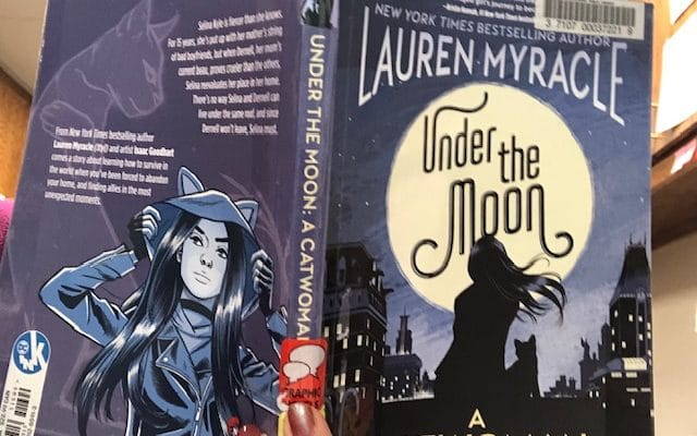 Under the Moon A Catwoman Tale by Lauren Myracle