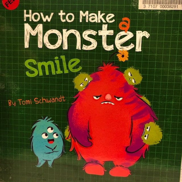 Cover art of How to make a monster smile By Tomi Schwandt